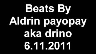 6.11.2011 beats by Aldrin Payopay aka drino man