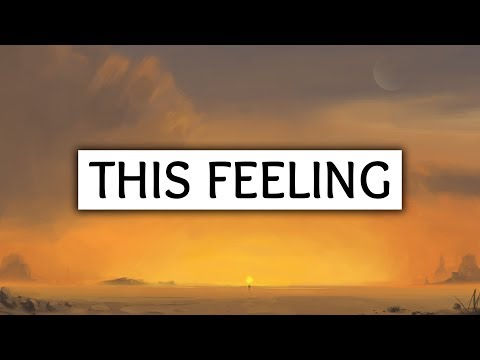 The Chainsmokers ‒ This Feeling (Lyrics) Ft. Kelsea Ballerini