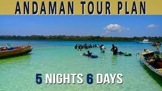 Andaman Tour Package- 5 Nights and 6 Days
