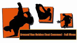 Armand Van Helden (feat Common) - Full Moon