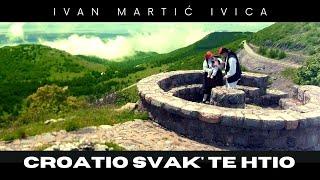 Ivan Martić Ivica  | Croatio Svak' Te Htio  | Official Video