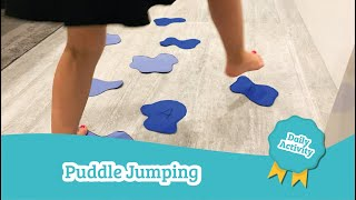 Puddle Jumping | Daycare Activities