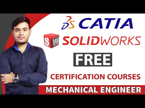 CATIA Solidworks Free Certificate Courses  Mechanical Engineer  With Certificate 2021