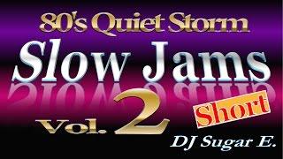 80's Slow Jams Vol.2 (short) - DJ Sugar E.