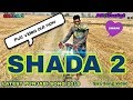 Shada 2 -(Full Video)-Happy Manila   Latest Shada 2 Song 2018   AR Daulat Films