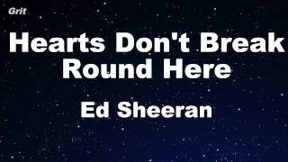 Hearts Don't Break Round Here - Ed Sheeran Karaoke 【With Guide Melody】 Instrumental