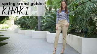 How to Wear KHAKI I Spring Trend Guide