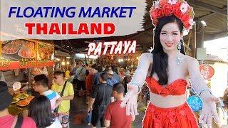 DU LỊCH THÁI LAN ▶ Khám phá Chợ Nổi 4 Miền nổi tiếng nhất tại Pattaya Thailand