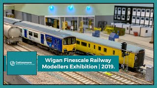 Wigan Finescale Railway Modellers Exhibition | 2019.
