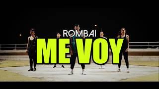 ME VOY   Rombai (Coreografía ZUMBA)  LALO MARIN