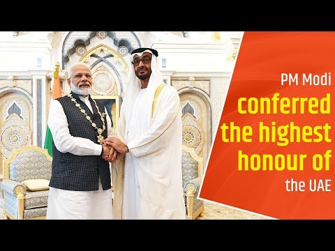 PM Modi conferred the highest honour of the UAE