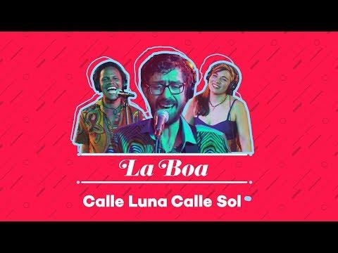 La BOA - Calle Luna Calle Sol (Willie Colon)