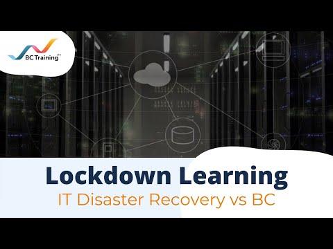 Lockdown Learning Webinar: IT Disaster Recovery vs Business ...