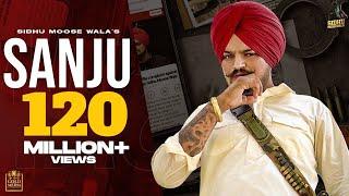 SANJU (Full Video) Sidhu Moose Wala   The Kidd   Latest Punjabi Songs 2020