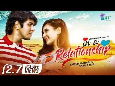In a Relationship | Tawsif Mahbub | Sabila Nur | Mehedi Hassan Hridoy | Bangla Natok 2020