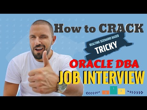 How to crack real-time scenario-based tricky Oracle DBA Interview