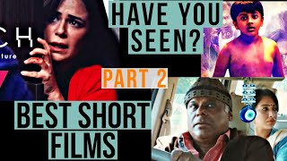 Best Short Film in Hindi Award winning Part 2 (What are the Best Short Films on Youtube)