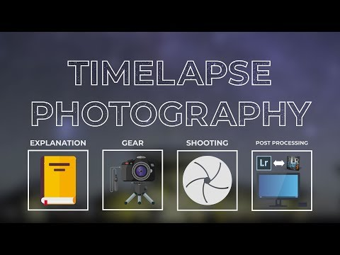 , title : 'A Complete Guide to Timelapse Photography