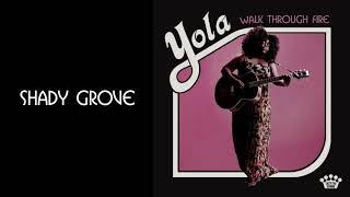 Yola   Shady Grove [Official Audio]