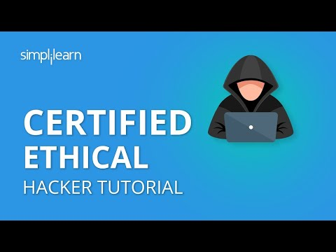 Certified Ethical Hacker Tutorial   CEH Training   Simplilearn