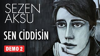 Sezen Aksu - Sen Ciddisin (Official Video)