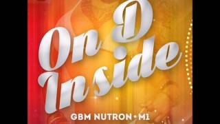 GBM Nutron x M1 - On D Inside