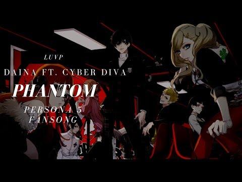 【DAINA ft. CYBER DIVA】PHANTOM【VOCALOID Original Fansong】【PERSONA 5】