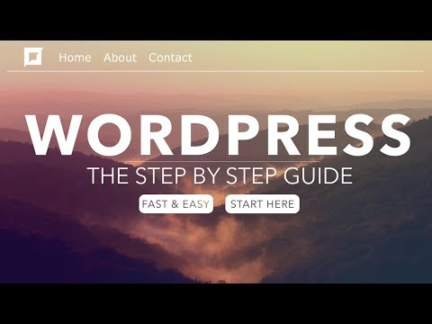 How To Make a WordPress Website - 2018 - In 24 Easy Steps