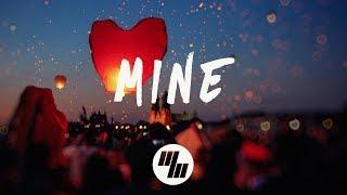 Bazzi   Mine (Lyrics  Lyric Video) Young Bombs Remix