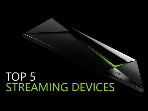 Top 5 Streaming Devices 2018