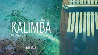 Beautiful Kalimba Meditation 3 HOURS [remastered] Calm Whale