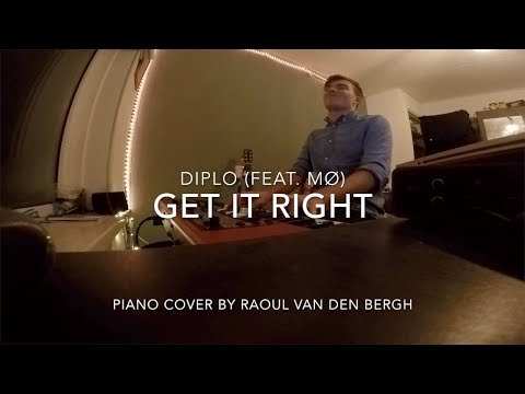 Diplo - Get It Right (feat. MØ) (Piano Cover + Sheets)