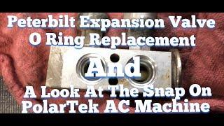 Peterbilt Expansion Valve Leak and Snap On PolarTek Machine DIY A.C. Repair EASY FIX