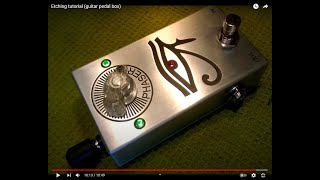 Etching Tutorial (guitar Pedal Box)