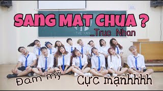 SÁNG MẮT CHƯA? | TRÚC NHÂN (#SMC?) | ตาสว่างหรือยัง Dance Choreography and Cover by The Kais Crew