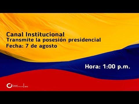 Transmision de la posesion presidencial de Ivan Duque