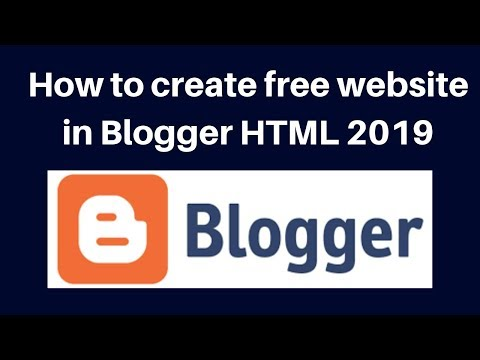 How to create free website in Blogger 2019