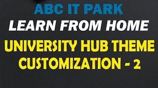 University Hub Theme Customization Part 2