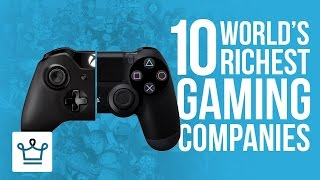 Top 10 Richest Gaming Companies In The World 2017