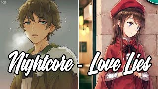 Nightcore   Love Lies   Khalid & Normani (Switching Vocals)   Lyrics