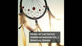 01 Apache Indian - Apache Mountains Spirits Dance Song