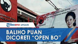 """Baliho Puan Maharani Dicoreti """"Open BO"""", Polisi Sebut Aksi Tersebut Bukan Vandalisme Biasa"""