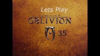 Lets Play Oblivion ep35