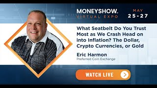 What Seatbelt Do You Trust Most as We Crash Head-On into Inflation? The Dollar, Crypto Currencies, or Gold