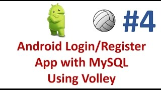Android Login/Register App using Volley -04- Code and Test User Registration