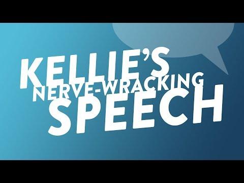 Kellie's Nerve-Wracking Speech