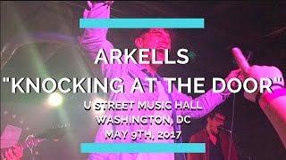 Knocking at the Door - Arkells (U Street Music Hall, Washington DC, May 9th, 2017)