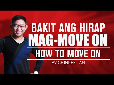 SELF TIPS: Bakit Ang Hirap Mag-Move On | How to Move On