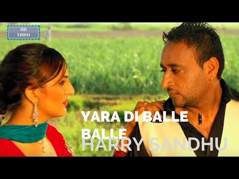 Harry Sandhu- Yara Di Balle Balle-2012 New Song Exclusive Lyrics:Mangal Hathur