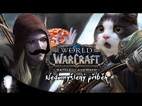 World of Warcraft: Battle for Azeroth ... ale jinak...a lépe?? / LORE / XmatuliX